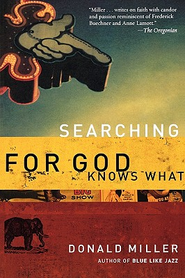 Searching for God Knows What, Miller, Donald
