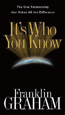 Image for It's Who You Know: The One Relationship that Makes