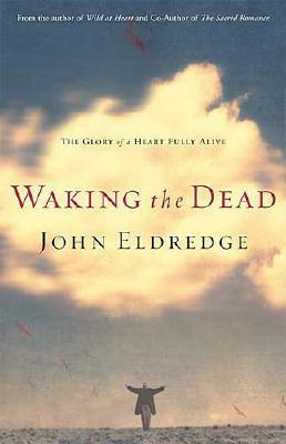WAKING THE DEAD, ELDREDGE, JOHN