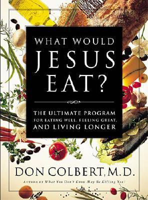 Image for What Would Jesus Eat?