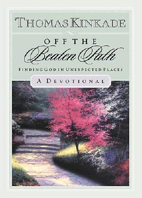 Image for Off The  Beaten Path Finding  God In Unexpected Places-a Devotional