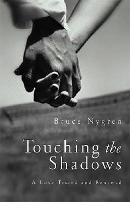 Image for Touching the Shadow: A Love Tested and Renewed