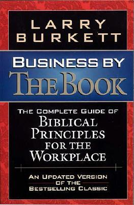 Image for Business By The Book Complete Guide Of Biblical Principles For The Workplace
