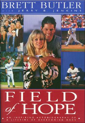 Image for Field of Hope: An Inspiring Autobiography of a Lifetime of Overcoming Odds