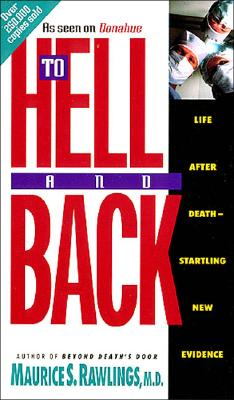 Image for To Hell and Back: Life After Death Startling New Evidence