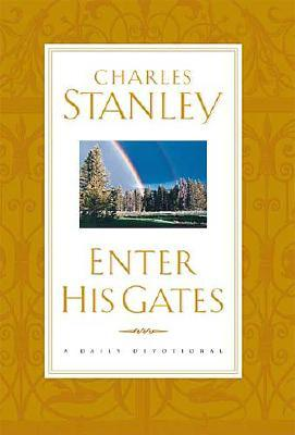 Image for Enter His Gates A Daily Journey Into The Master's Presence