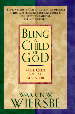 Image for Being a Child of God: Your Guide for the Adventure