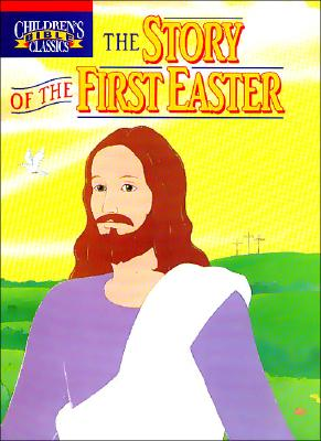 Image for The Story of the First Easter