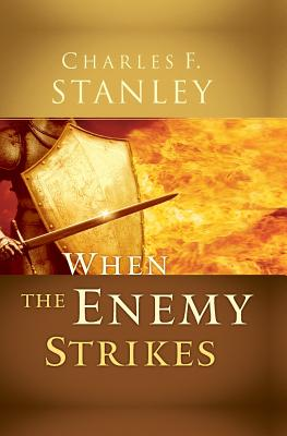 Image for When the Enemy Strikes : The Keys to Winning Your Spiritual Battles