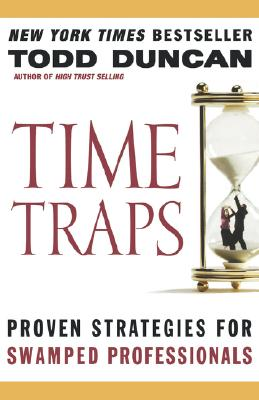 Image for Time Traps: Proven Strategies for Swamped Professionals