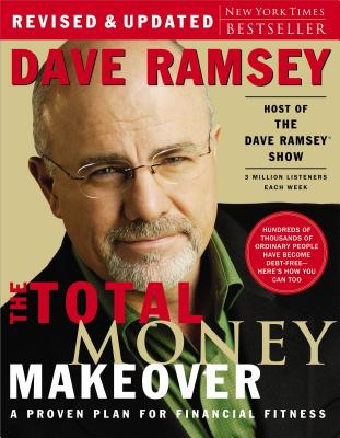 Image for The Total Money Makeover: A Proven Plan for Financial Fitness