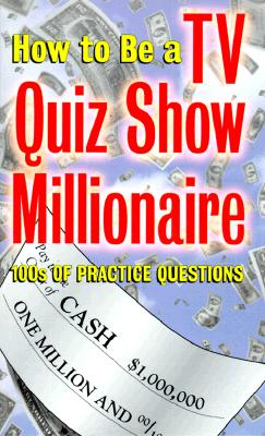 Image for How to Be a TV Quiz Show Millionaire