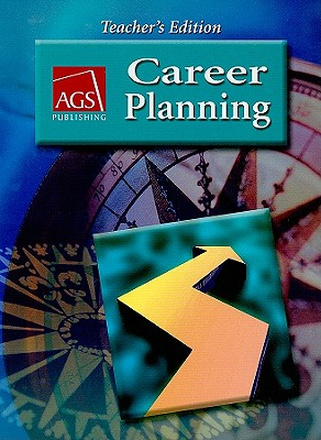 Image for CAREER PLANNING TEACHERS EDITION (AGS CAREER PLANNING)