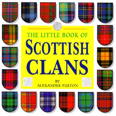 Image for LITTLE BOOK OF SCOTTISH CLANS