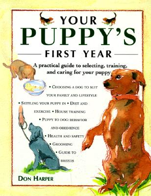 Your Puppy's First Year, Harper, Don