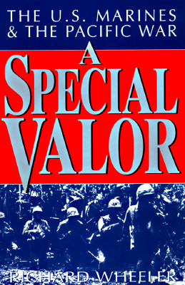 Image for A Special Valor: The U.S. Marines and the Pacific War