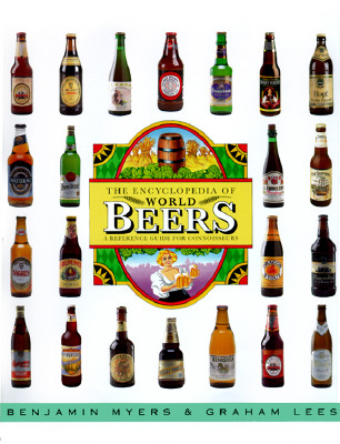 Image for The Encyclopedia of World Beers: A Reference Guide for Connoisseurs