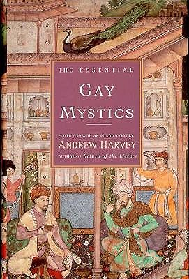 Image for The Essential Gay Mystics : Shiva's Dancing Ground