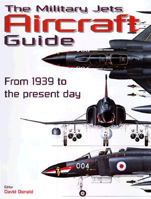 Image for The Military Jets Aircraft Guide