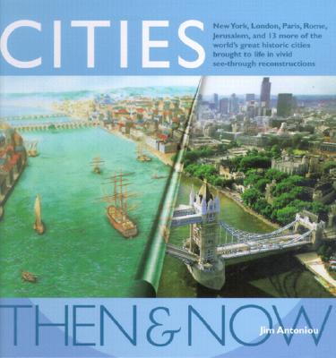Cities Then & Now, Antoniou, Jim