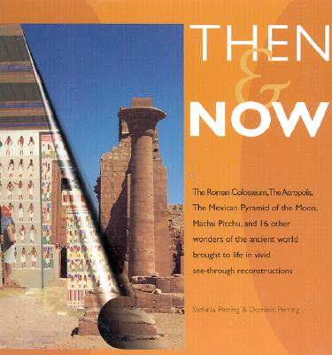 Image for Then & Now: As They Were in Their Days of Glory