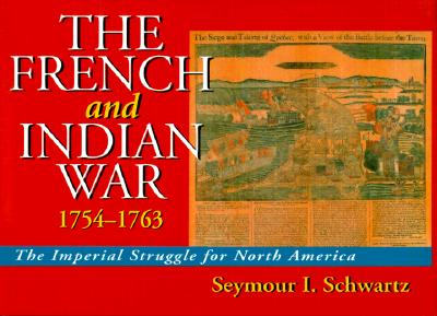 Image for The French and Indian War 1754-1763: The Imperial Struggle for North America