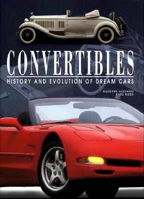 Image for CONVERTIBLES: HISTORY AND EVOLUTION OF DREAM CARS