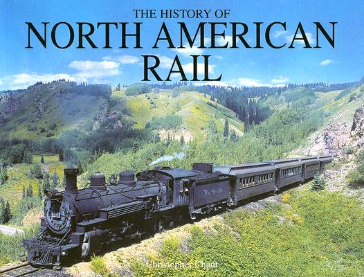 Image for History of North American Rail