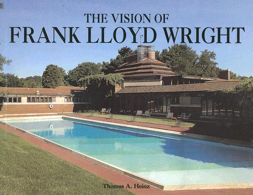 Image for The Vision Of Frank Lloyd Wright