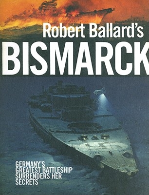 Image for Robert Ballard's Bismarck