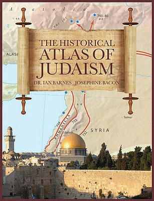 Image for The Historical Atlas of Judaism (Historical Atlas Series)