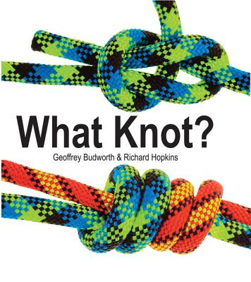 Image for What Knot? (Flexi cover series)