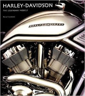 Image for Harley-Davidson: The Legendary Models