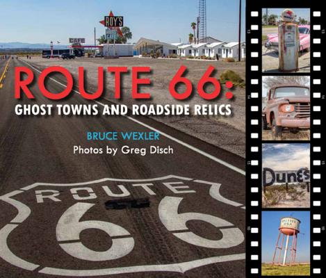 Image for Route 66: Ghost Towns and Roadside Relics