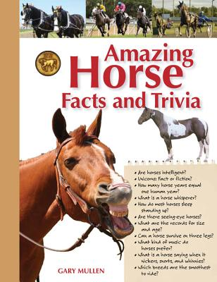Image for Amazing Horse Facts and Trivia