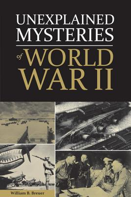 Image for Unexplained Mysteries of World War II