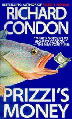 Prizzi's Money, RICHARD CONDON