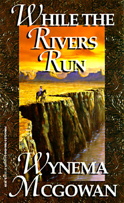Image for While the Rivers Run
