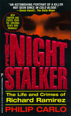 Image for The Night Stalker: The Life and Crimes of Richard Ramirez