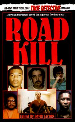 Image for Road Kill (From the Files of True Detective)