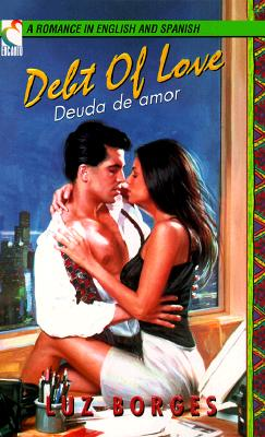 Image for Debt of Love / Deuda De Amor (A Romance in English and Spanish) (English and Spanish Edition)