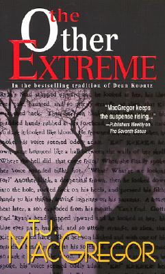 The Other Extreme, MacGregor, T.J.
