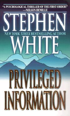 Priviledged Information, White, Stephen