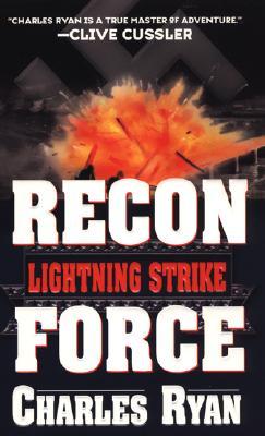 Lightning Strike : Recon Force, CHARLES RYAN