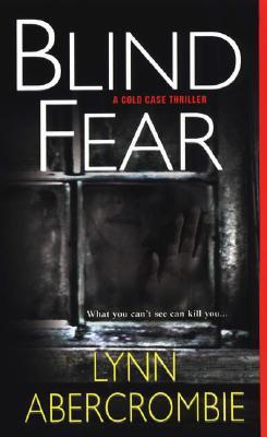 Blind Fear, Abercrombie, Lynn