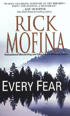 Every Fear, Mofina, Rick