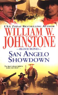 San Angelo Showdown (Blood Bond), WILLIAM W. JOHNSTONE