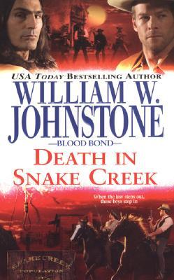 Image for Death in Snake Creek (Blood Bond, No. 9)