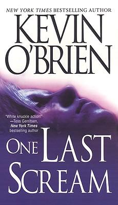 One Last Scream, KEVIN OBRIEN