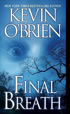Final Breath, Kevin O'Brien
